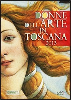 Donne dell'Arte in Toscana 2013